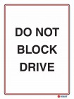 6136 Do Not Block Drive