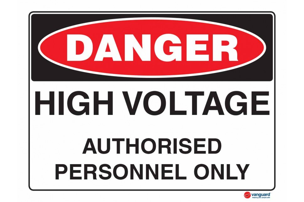 1005 High Voltage Authorised Personnel Only