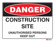 1002 Construction Site Unauthorised Persons Keep Out