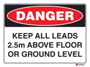 1027 Keep All Leads 2.5m Above Floor