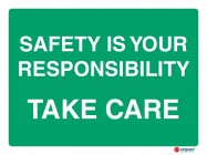 4615 Safety Is Your Responsibility Take Care