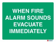 4622 When Fire Alarm Sounds Evacuate Immediately
