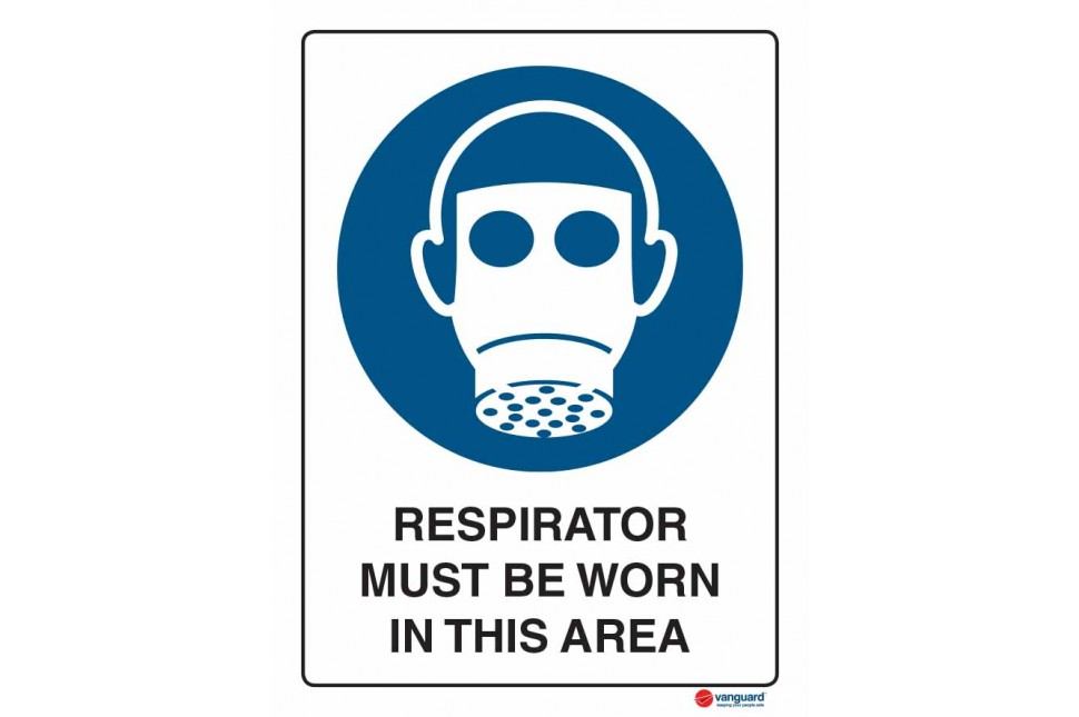 2015 Respirator Must Be Worn In This Area