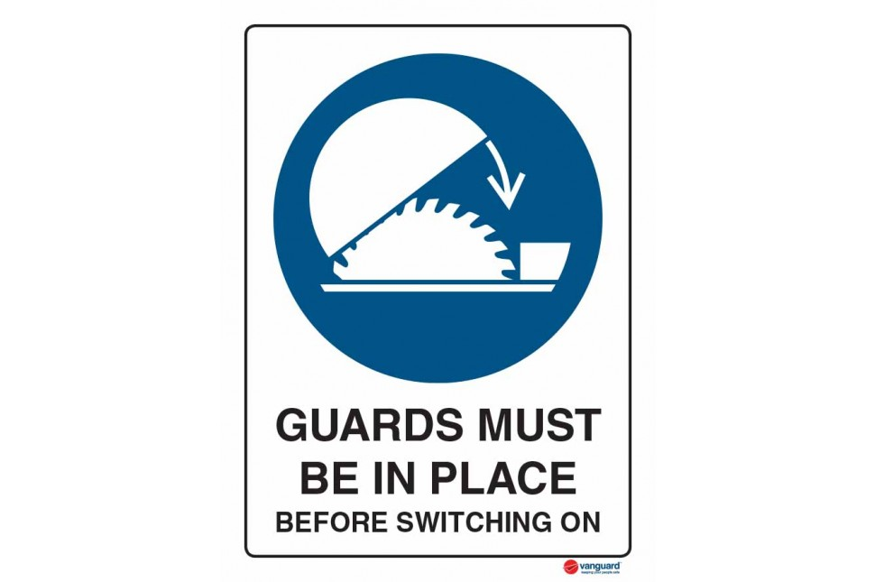 2023 Guards Must Be In Place Before Switching On
