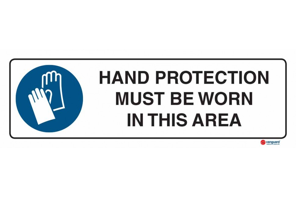 2306 Hand Protection Must Be Worn In This Area