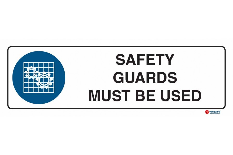 2311 Safety Guards Must Be Used
