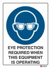 2004 Eye Protection Required When This Equipment Is Operating