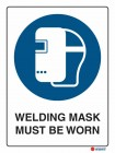 2007 Welding Mask Must Be Worn