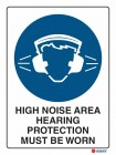2012 High Noise Area Hearing Protection Must Be Worn