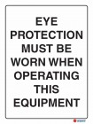 2061 Eye Protection Must Be Worn When Operating This Equipment