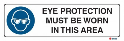 2301 Eye Protection Must Be Worn In This Area