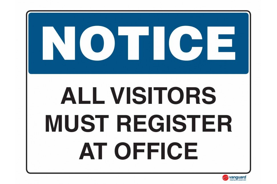 5002 All Visitors Must Register At Office