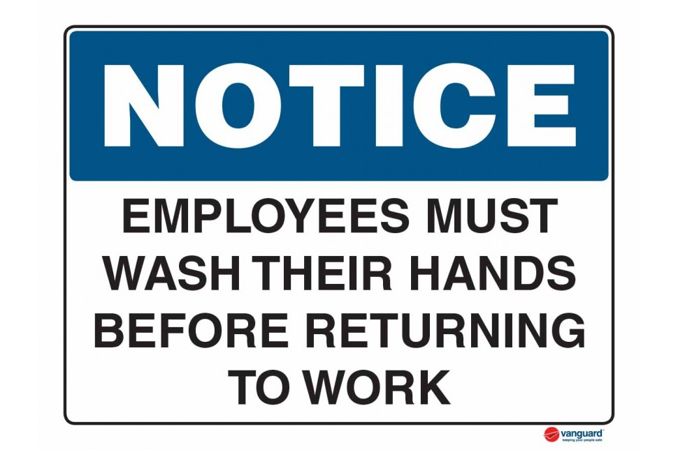5008 Employees Must Wash Thier Hands Before Returning To Work