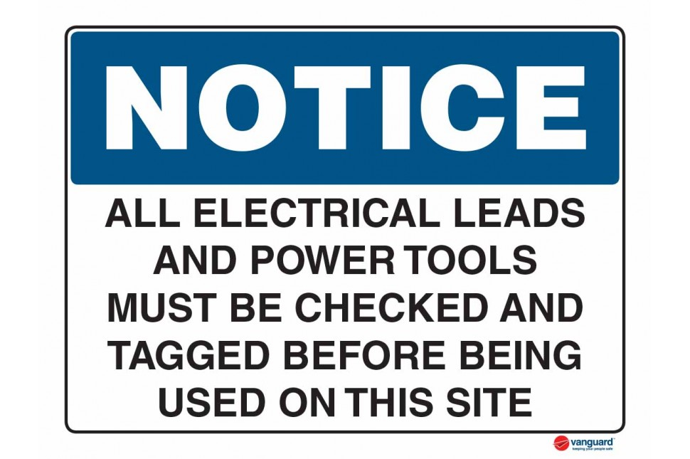 5027 All Electrical Leads And Power Tools Must be Checked