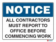 5001 All Contractors Must Report To Office Before Commencing Work