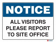 5003 All Visitors Please Report To Site Office