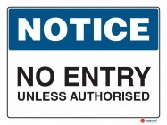 5017 No Entry Unless Authorised