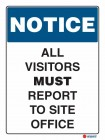 5101 All Visitors Must Report To Site Office