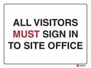 5232 All Visitors Must Sign In To Site Office
