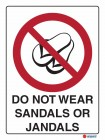3010 Do Not Wear Sandals Or Jandals