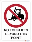 3041 No Forklifts Beyond This Point