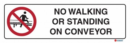 3301 No Walking Or Standing On Conveyor