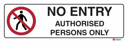 3305 No Entry Authorised Persons Only