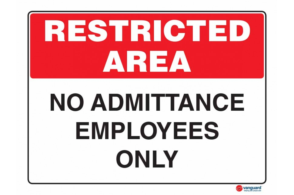 4914 No Admittance Employees Only