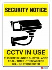5501 CCTV In Use This Site Is Under Serveillance At All Times