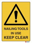 4052 Nailing Tools In Use Keep Clear