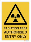 4063 Radiation Area Authorised Entry Only