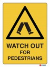 4087 Watch Out For Pedestrians