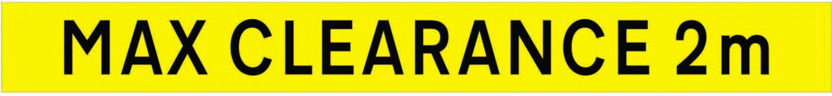 Height Restriction Sign PVC